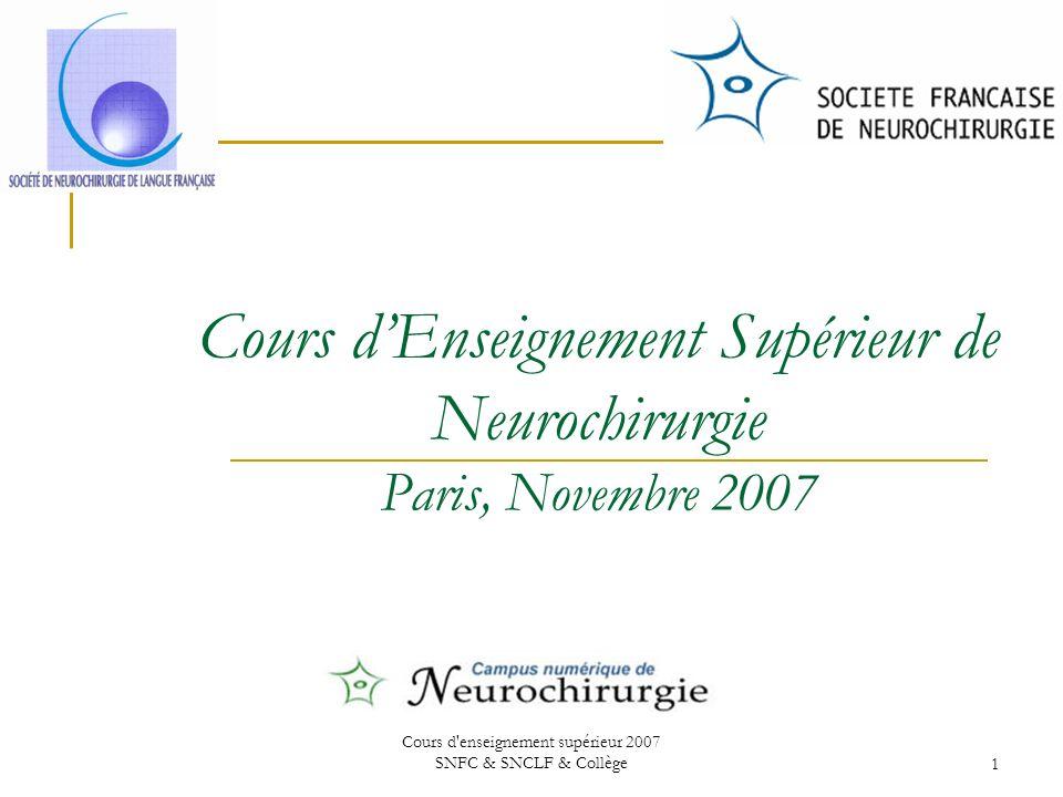 Cours d'Enseignement Supérieur de Neurochirurgie Paris, Novembre 2007