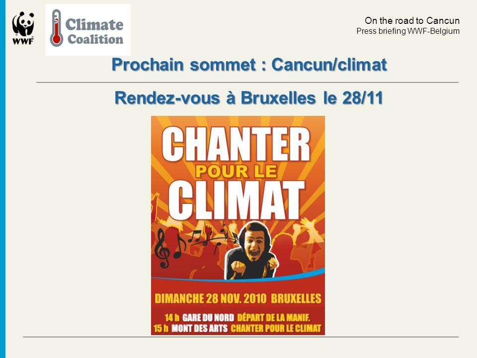 Prochain sommet : Cancun/climat Rendez-vous à Bruxelles le 28/11