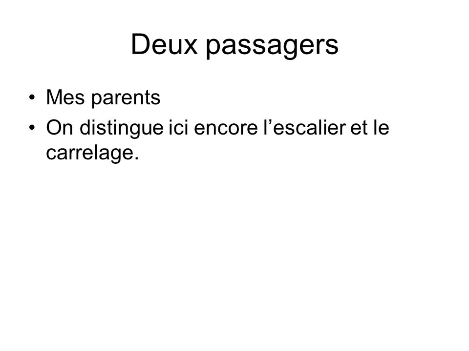 Deux passagers Mes parents
