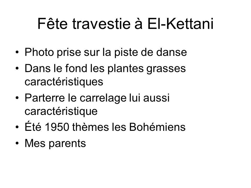 Fête travestie à El-Kettani