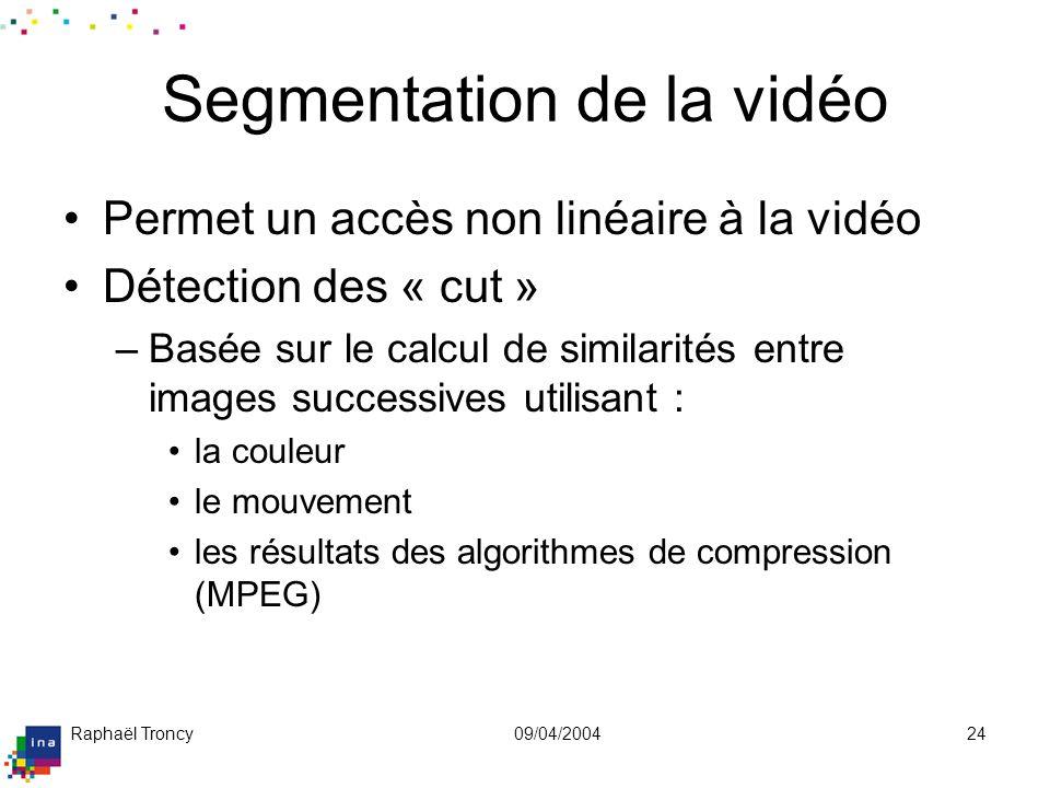 Segmentation de la vidéo (suite)
