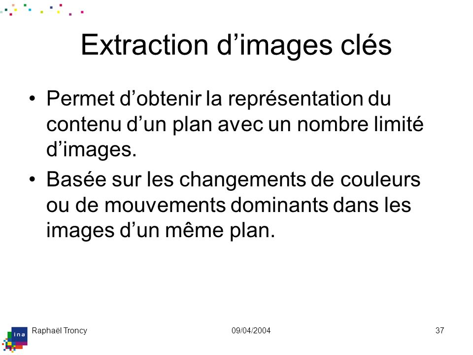 Extraction d'images clés (suite)