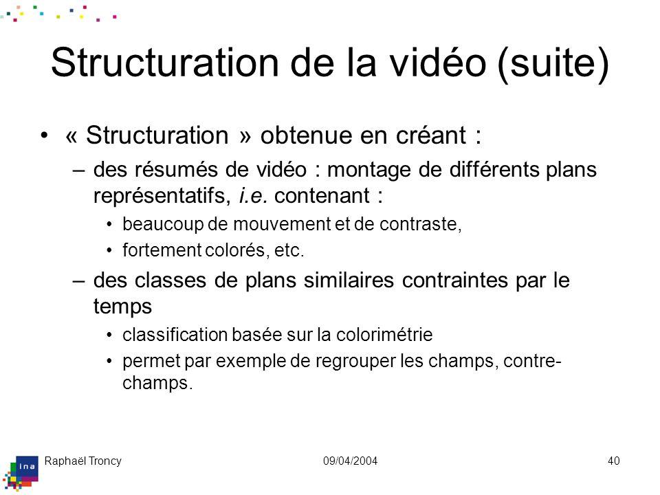 Structuration de la vidéo (suite)