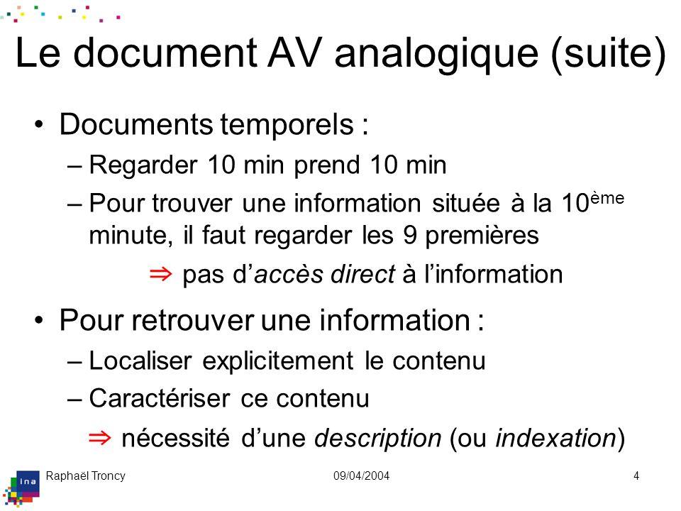 Utiliser l'AV analogique: regarder, retrouver