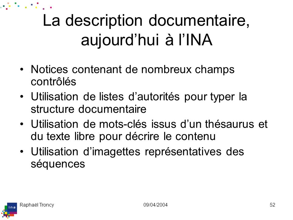 Typologie INA 1/3Les 45 genres possibles dans la typologie INA (+3 qui ne sont plus utilisés)  mais tous ne sont pas de même niveau !
