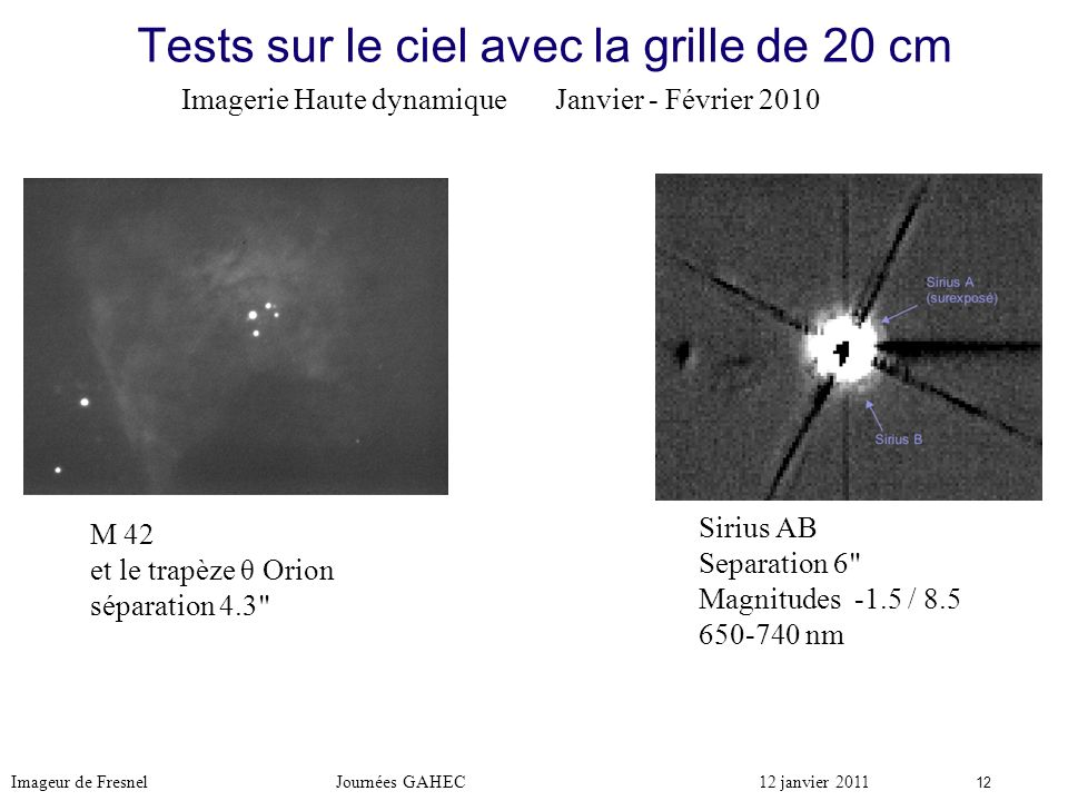 Tests sur le ciel avec la grille de 20 cm