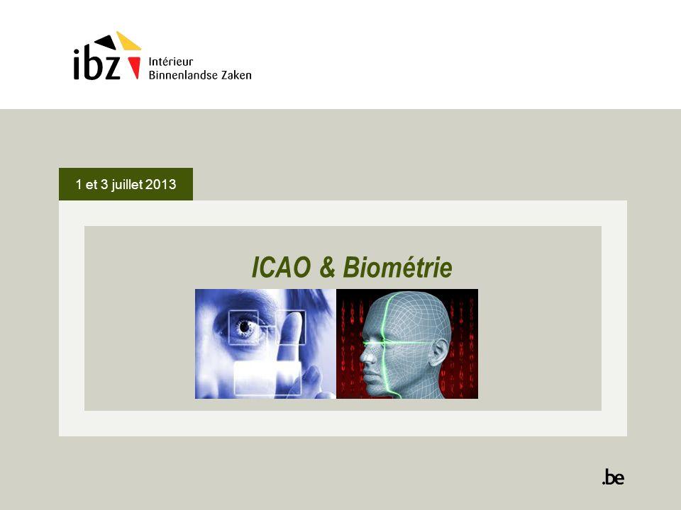1 et 3 juillet 2013 ICAO & Biométrie