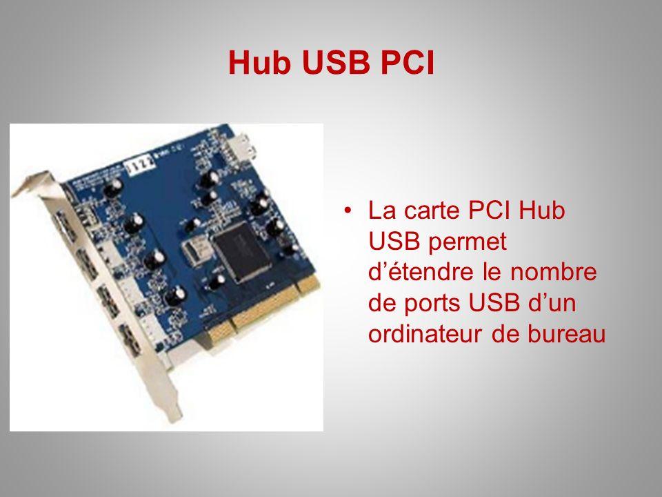 Hub USB PCI La carte PCI Hub USB permet d'étendre le nombre de ports USB d'un ordinateur de bureau