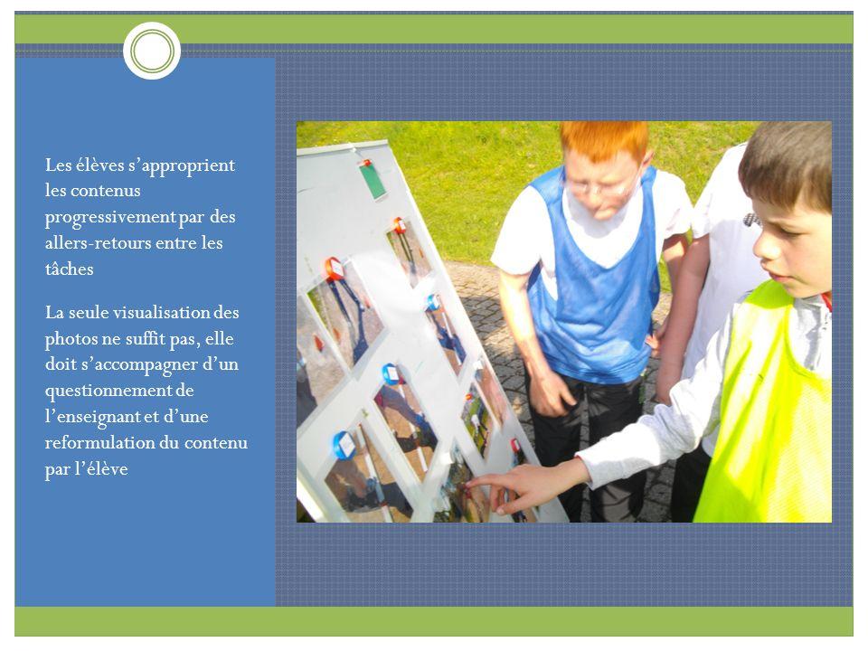 Les élèves s'approprient les contenus progressivement par des allers-retours entre les tâches