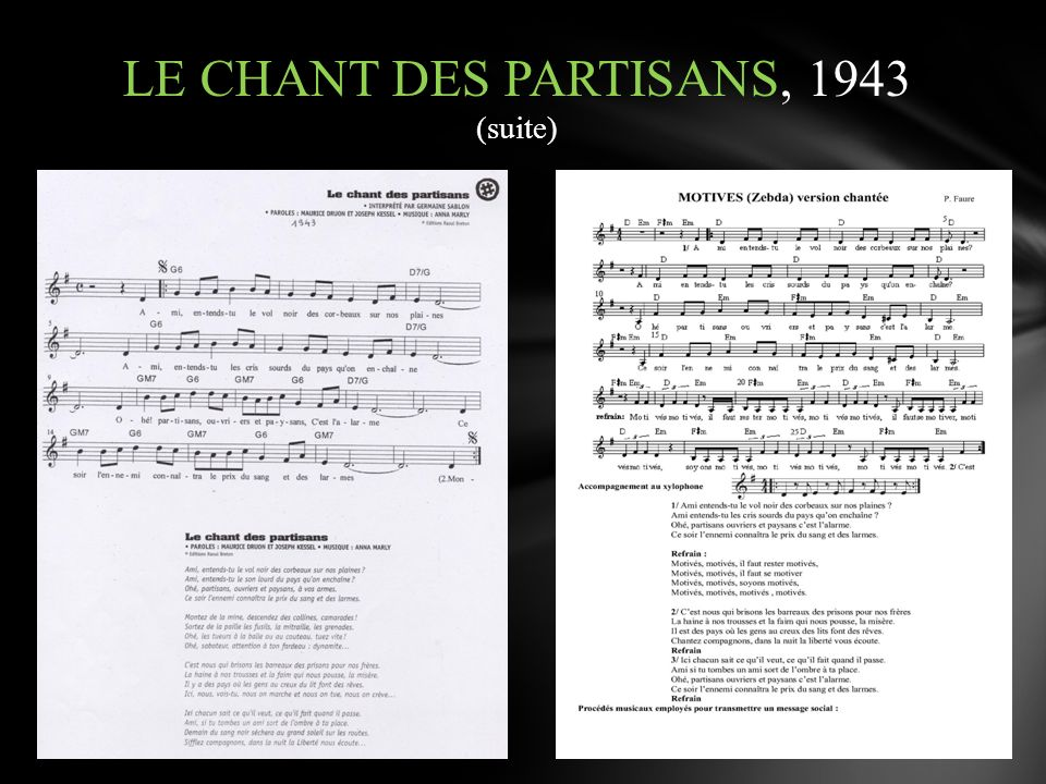 LE CHANT DES PARTISANS, 1943 (suite)