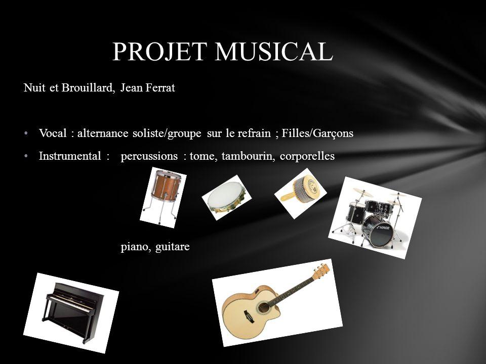 PROJET MUSICAL Nuit et Brouillard, Jean Ferrat