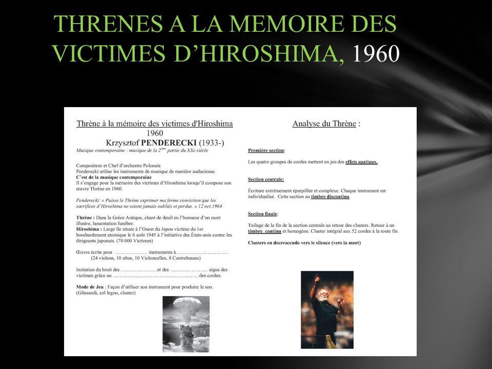 THRENES A LA MEMOIRE DES VICTIMES D'HIROSHIMA, 1960