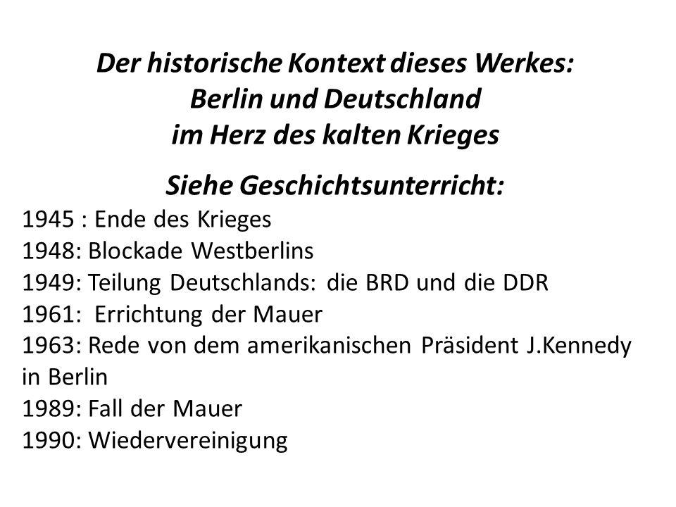 Der historische Kontext dieses Werkes: Berlin und Deutschland