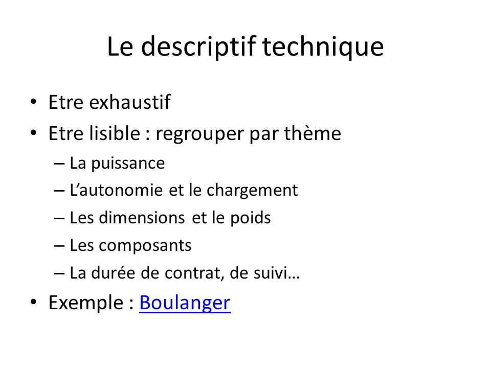 Le descriptif technique