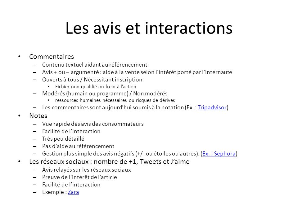 Les avis et interactions