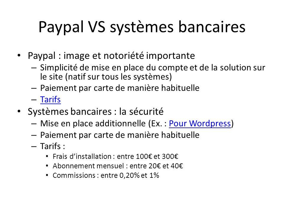 Paypal VS systèmes bancaires