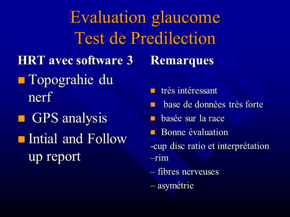 Evaluation glaucome Test de Predilection