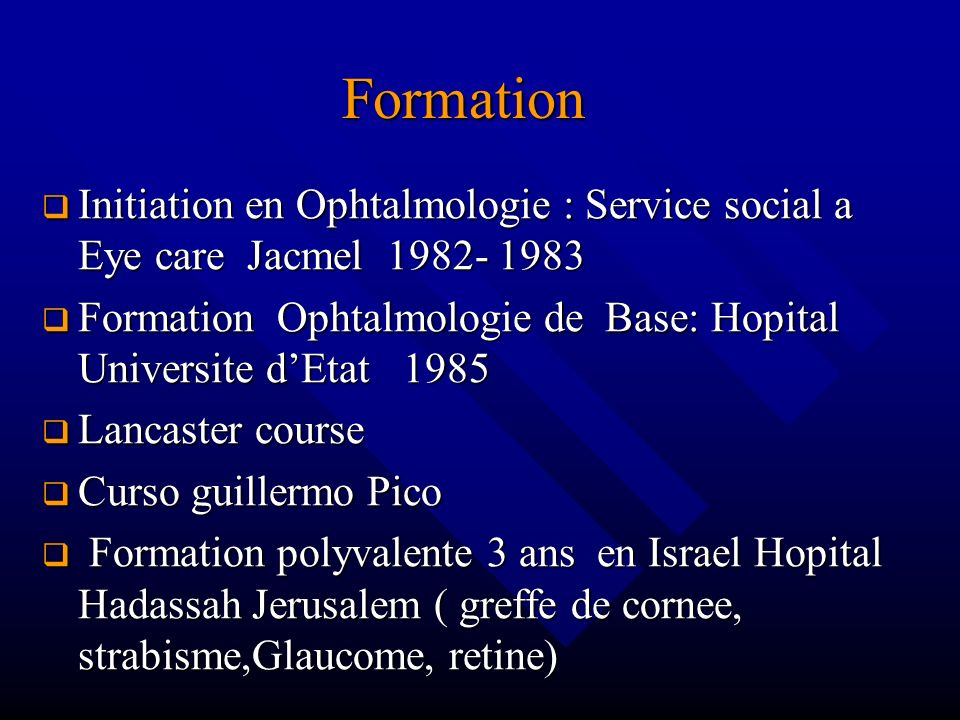 Formation Initiation en Ophtalmologie : Service social a Eye care Jacmel 1982- 1983.