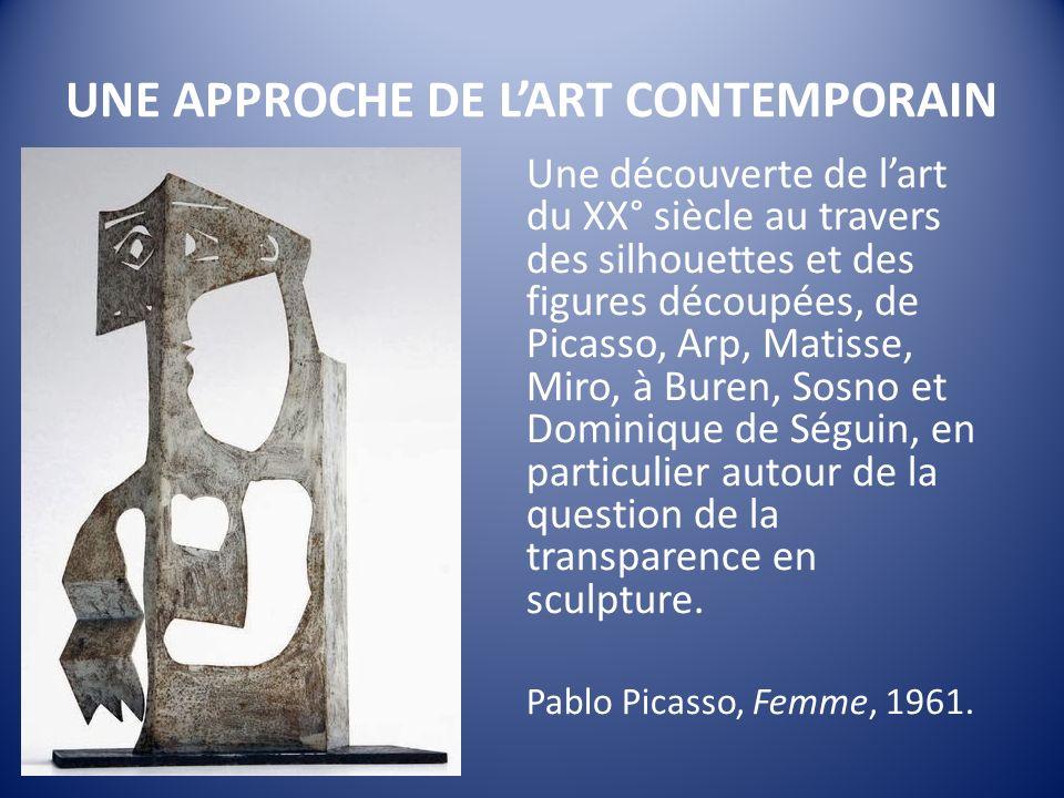 UNE APPROCHE DE L'ART CONTEMPORAIN