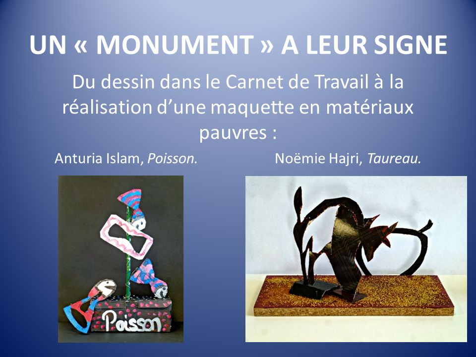 UN « MONUMENT » A LEUR SIGNE