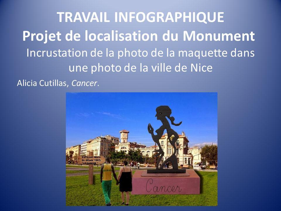 TRAVAIL INFOGRAPHIQUE Projet de localisation du Monument