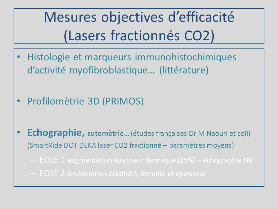 Mesures objectives d'efficacité (Lasers fractionnés CO2)