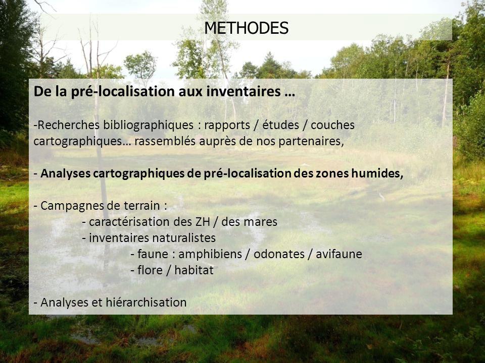 METHODES De la pré-localisation aux inventaires …
