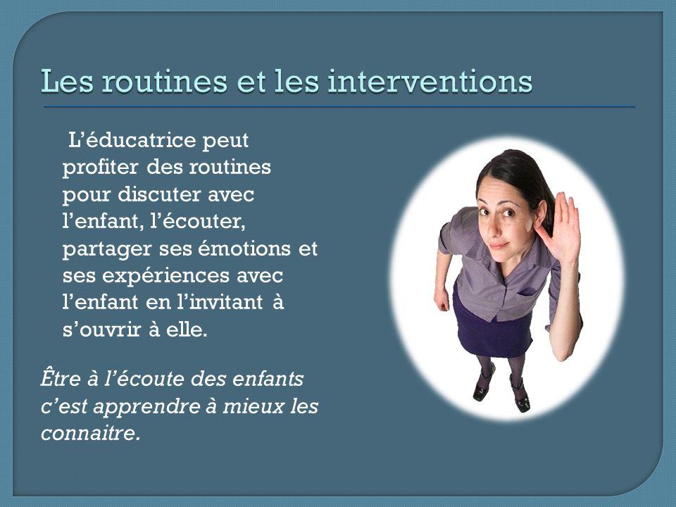 Les routines et les interventions