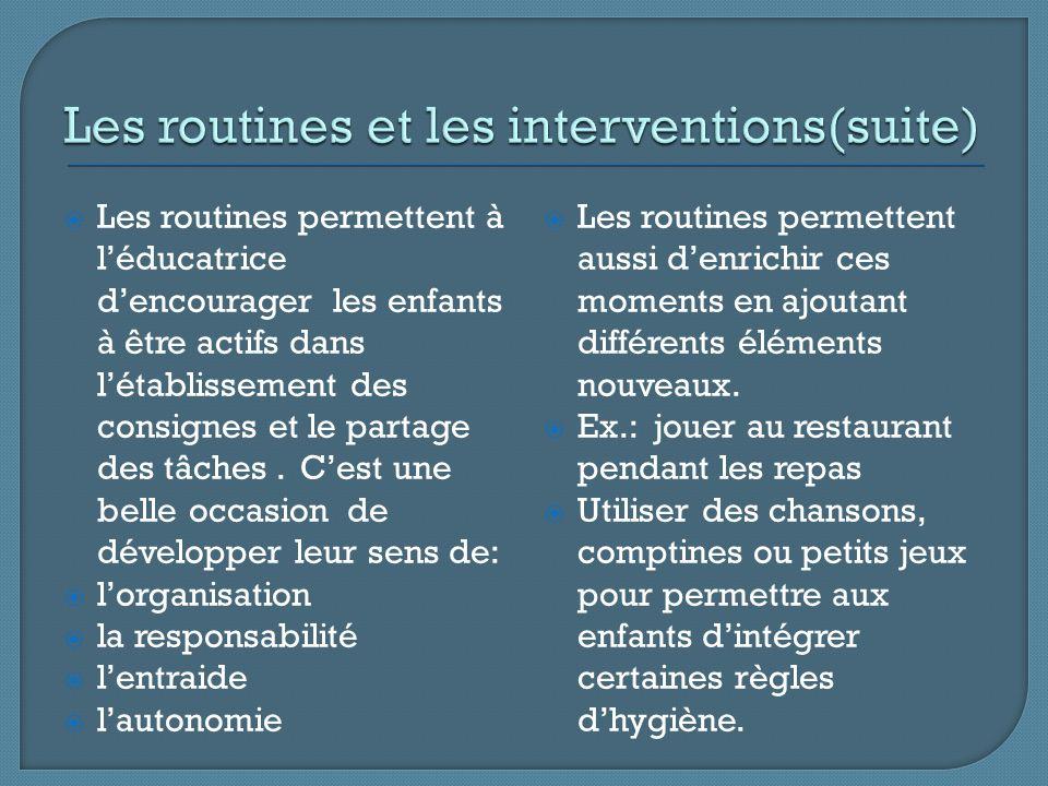 Les routines et les interventions(suite)