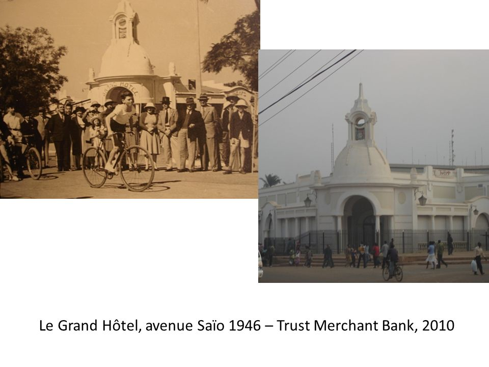Le Grand Hôtel, avenue Saïo 1946 – Trust Merchant Bank, 2010