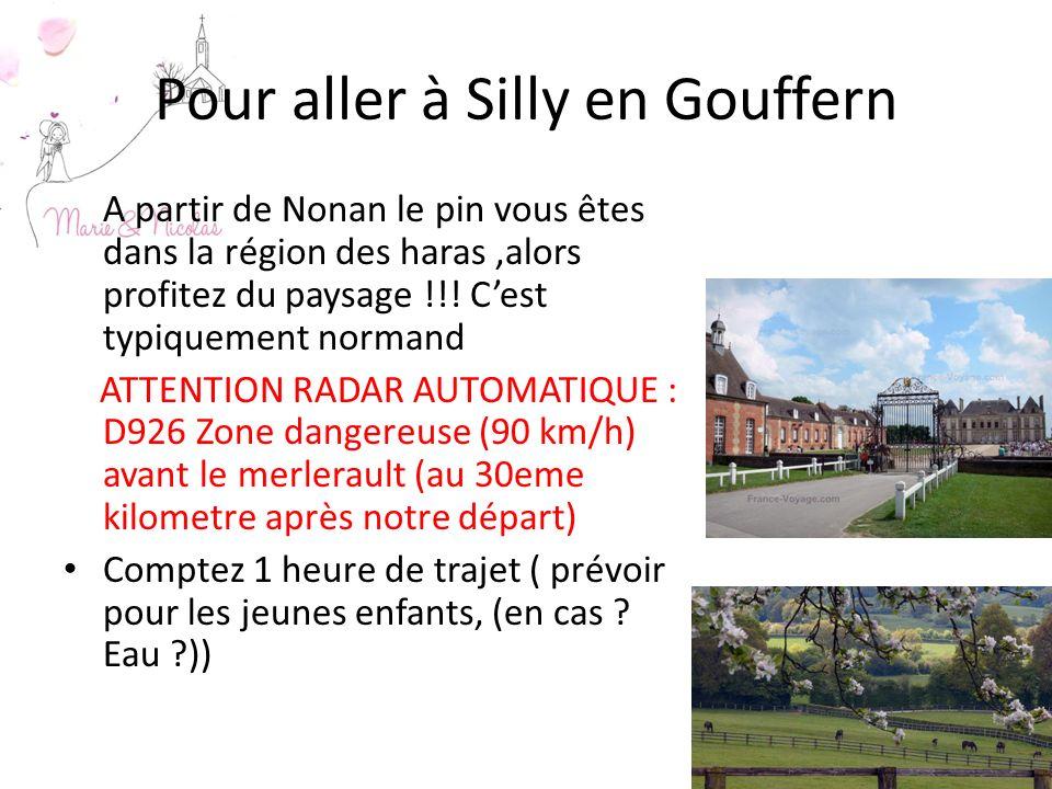 Pour aller à Silly en Gouffern