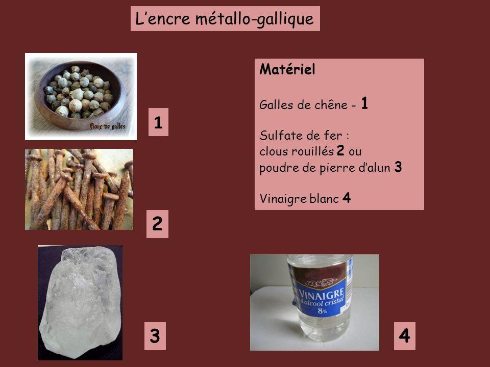 1 2 3 4 L'encre métallo-gallique Matériel Galles de chêne - 1