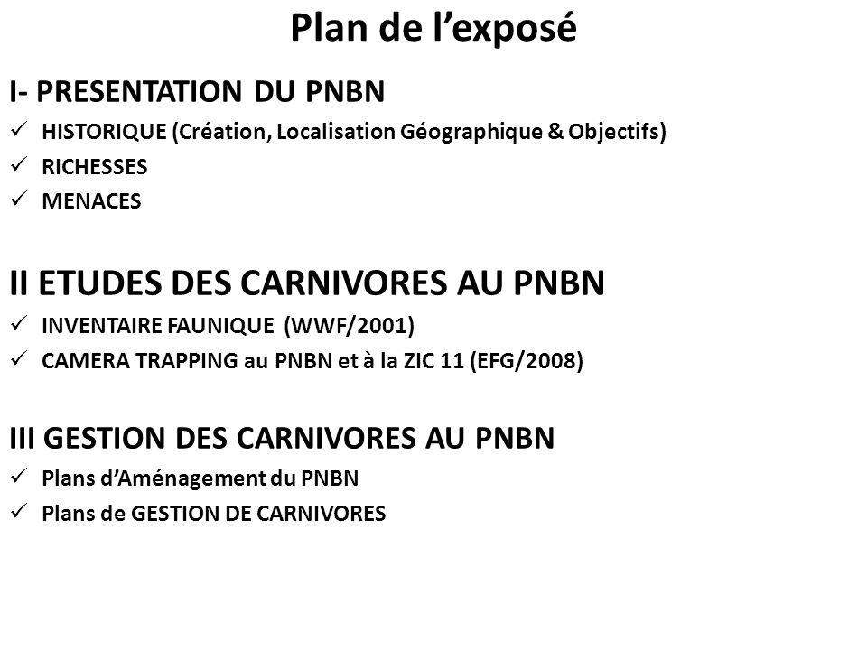 Plan de l'exposé II ETUDES DES CARNIVORES AU PNBN