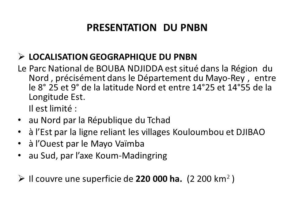 PRESENTATION DU PNBN LOCALISATION GEOGRAPHIQUE DU PNBN