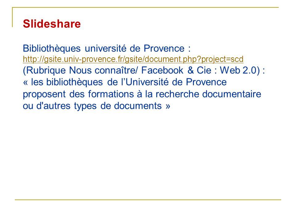 Slideshare Bibliothèques université de Provence :