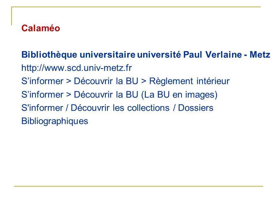 Calaméo Bibliothèque universitaire université Paul Verlaine - Metz. http://www.scd.univ-metz.fr. S'informer > Découvrir la BU > Règlement intérieur.
