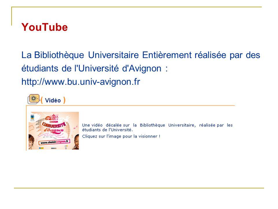 YouTube La Bibliothèque Universitaire Entièrement réalisée par des