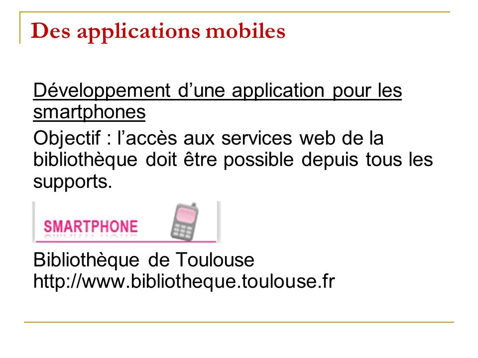 Des applications mobiles