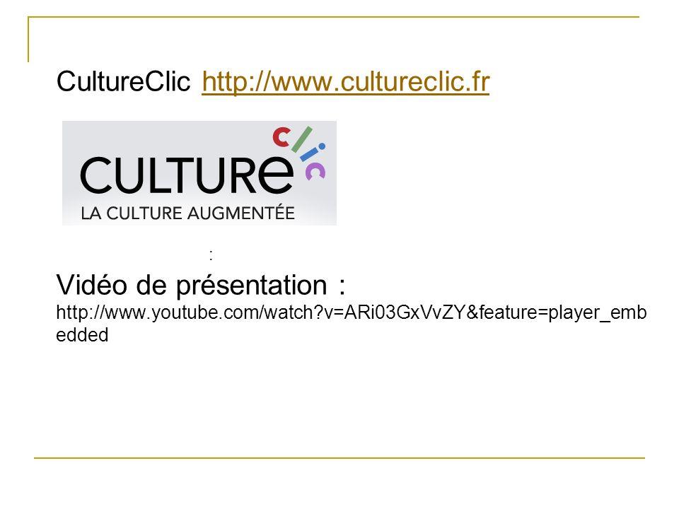 CultureClic http://www. cultureclic