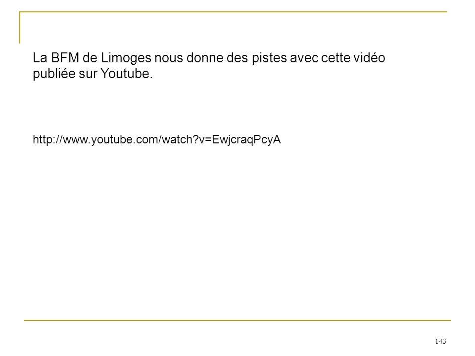 La BFM de Limoges nous donne des pistes avec cette vidéo publiée sur Youtube.