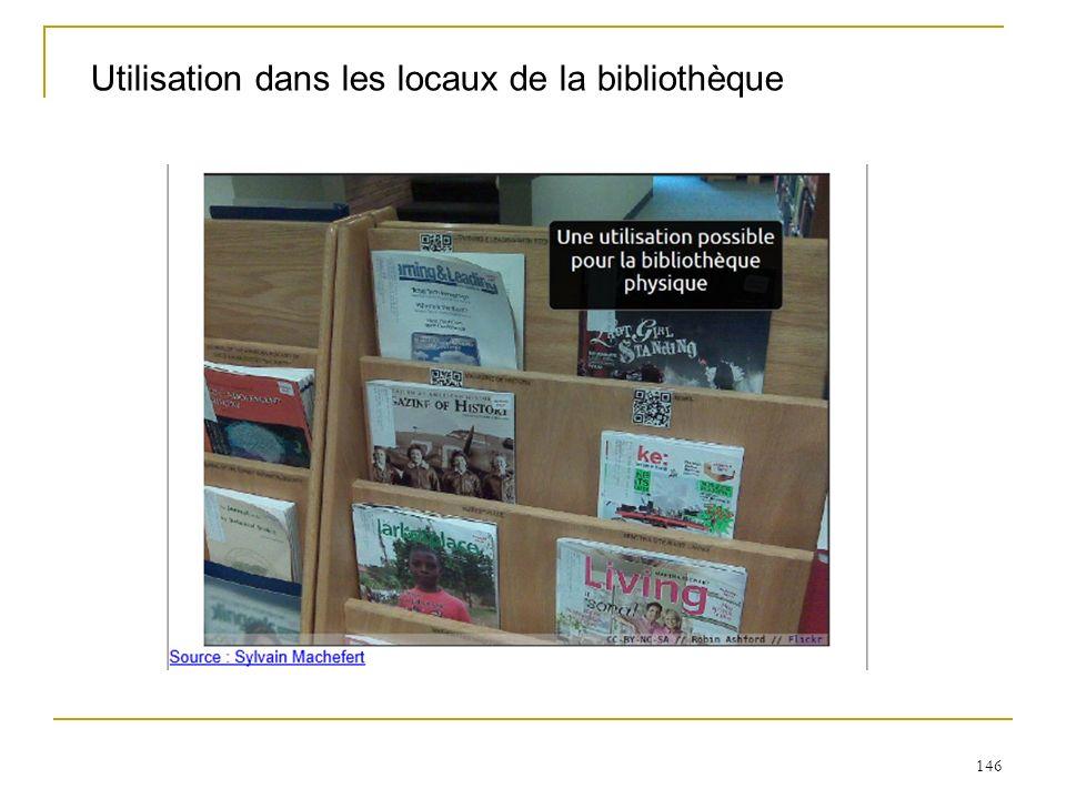 Utilisation dans les locaux de la bibliothèque