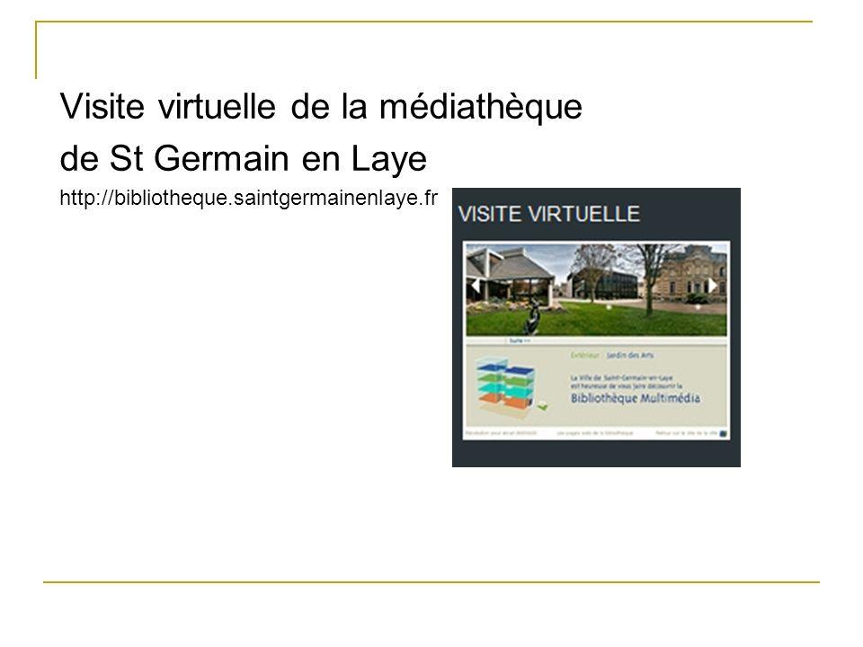Visite virtuelle de la médiathèque de St Germain en Laye