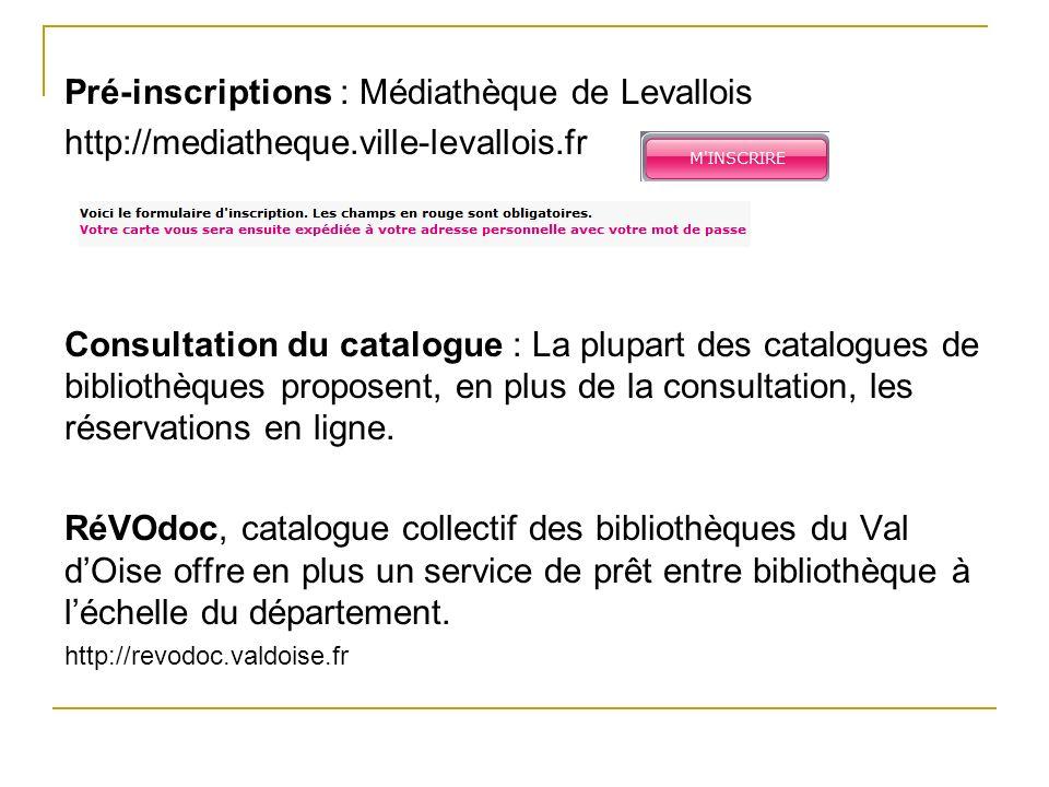 Pré-inscriptions : Médiathèque de Levallois