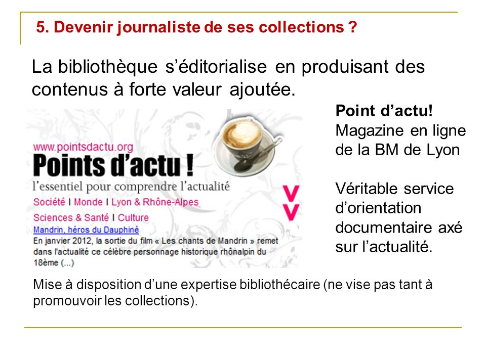 5. Devenir journaliste de ses collections