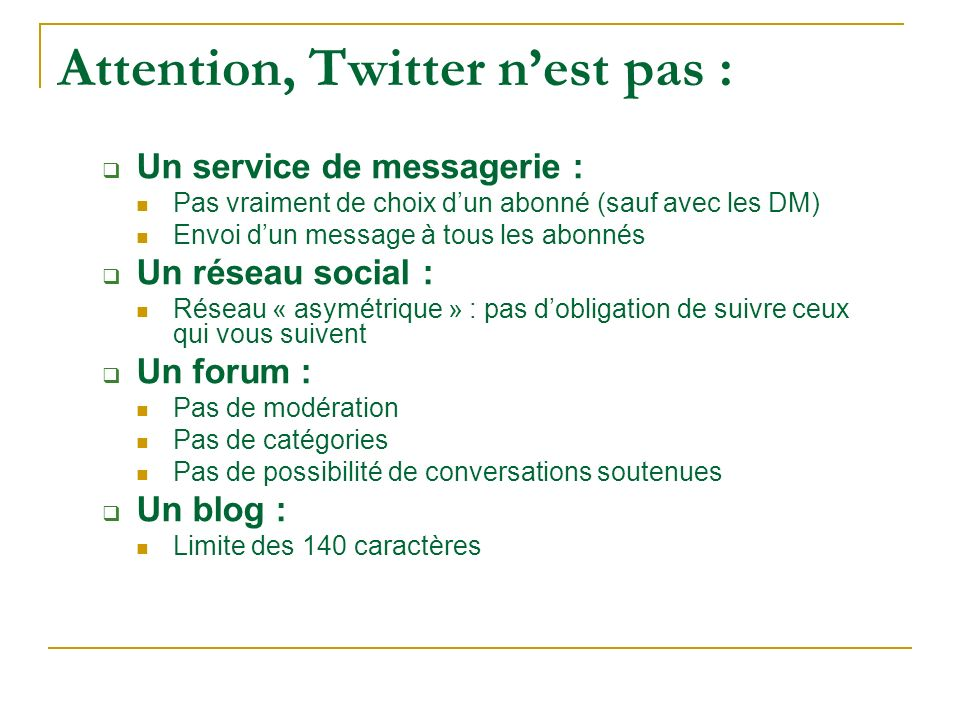 Attention, Twitter n'est pas :