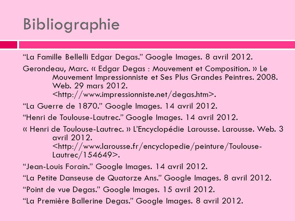 Bibliographie La Famille Bellelli Edgar Degas. Google Images. 8 avril 2012.