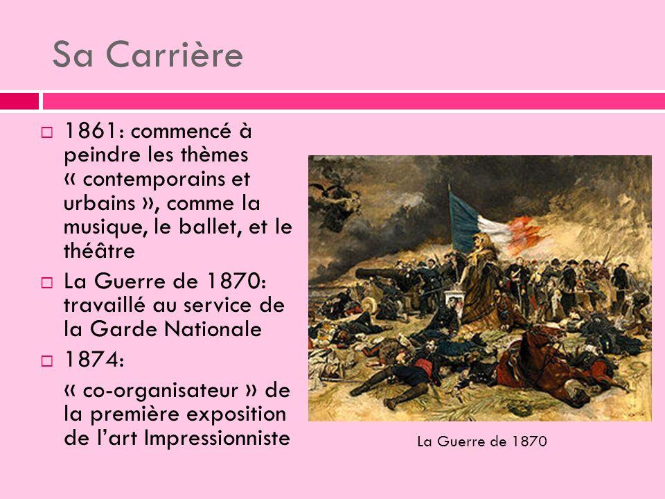 Sa Carrière 1861: commencé à peindre les thèmes « contemporains et urbains », comme la musique, le ballet, et le théâtre.
