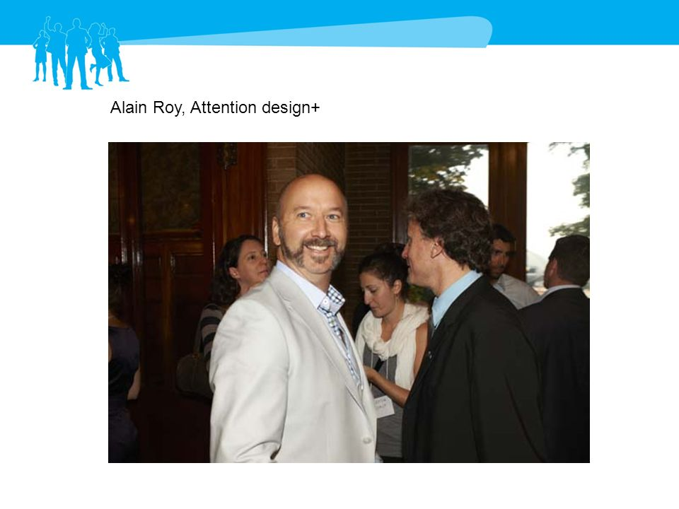 Alain Roy, Attention design+