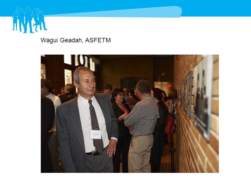 Wagui Geadah, ASFETM