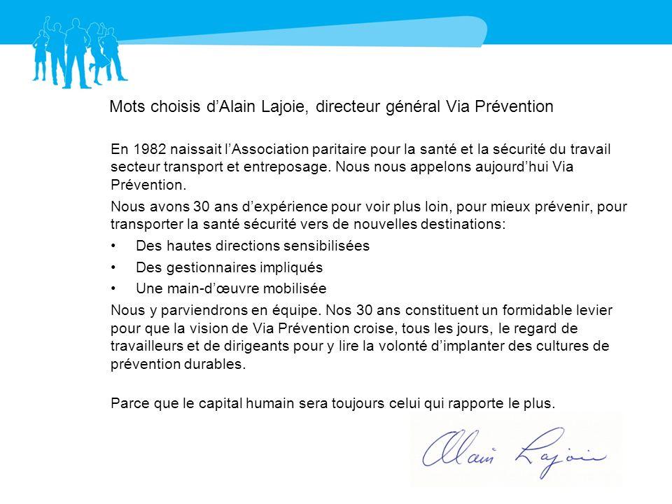 Mots choisis d'Alain Lajoie, directeur général Via Prévention